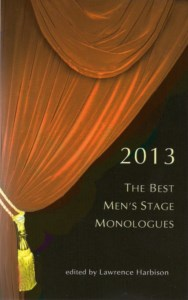 2013: THE BEST MEN'S STAGE MONOLOGUES