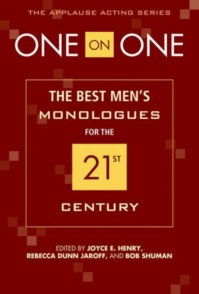 ONE ON ONE - THE BEST MEN'S MONOLOGUES FOR THE 21ST CENTURY